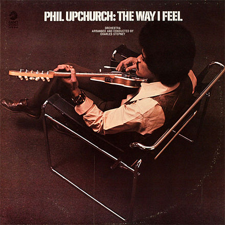 The Way I Feel (Phil Upchurch album)